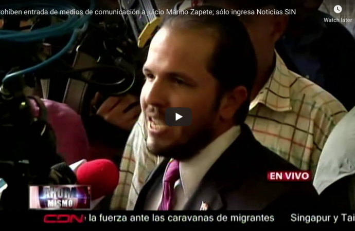 Prohíben entrada de medios de comunicación a juicio Marino Zapete; sólo ingresa Noticias SIN