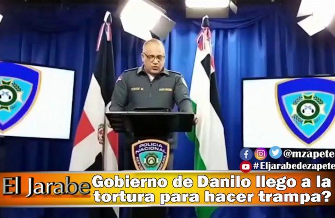 Gobierno de Danilo llego a la tortura para hacer trampa?   El Jarabe Seg-3 20/04/20