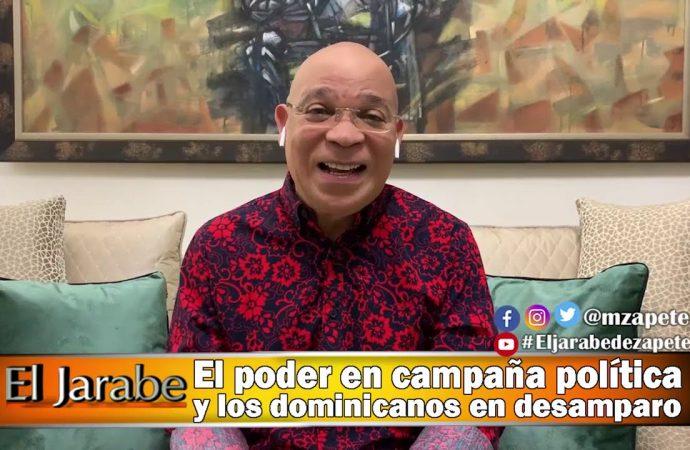 El poder en campaña política y los dominicanos en desamparo | El Jarabe Seg-4 27/04/20