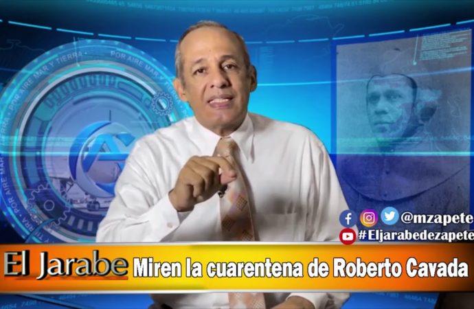 Miren la cuarentena de Roberto Cavada | El Jarabe Seg-3 22/04/20