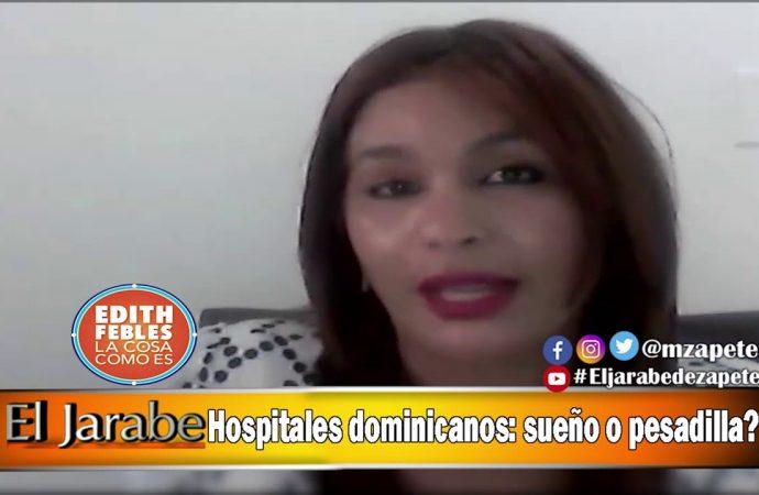 Hospitales dominicanos: sueño o pesadilla? | El Jarabe Seg-4 15/04/20