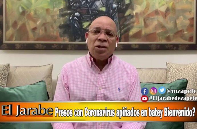 Presos con Coronavirus apiñados en batey Bienvenido? | El Jarabe Seg-1 28/04/20