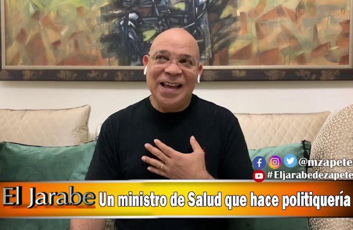 Un ministro de Salud que hace politiquería   El Jarabe Seg-3 13/04/20