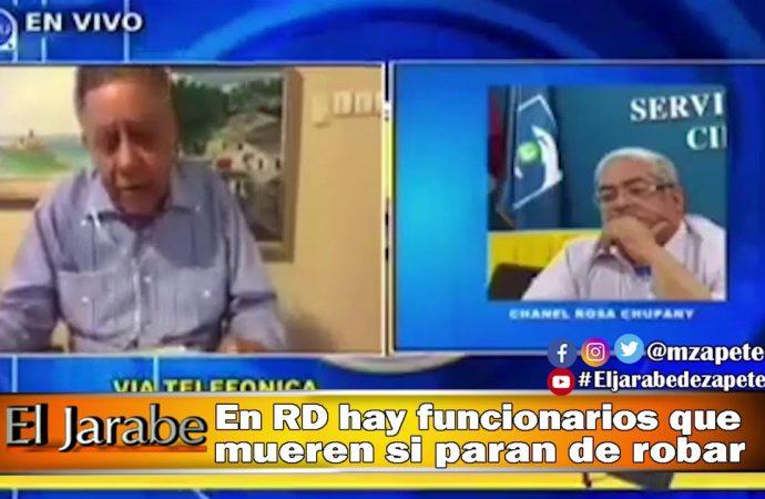 En RD hay funcionarios que mueren si paran de robar   El Jarabe Seg-2 10/04/20