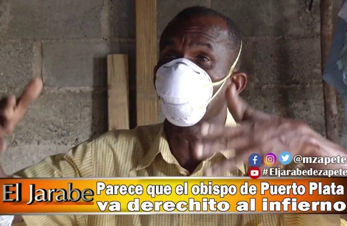Parece que el obispo de Puerto Plata va derechito al infierno   El Jarabe Seg-3 30/04/20