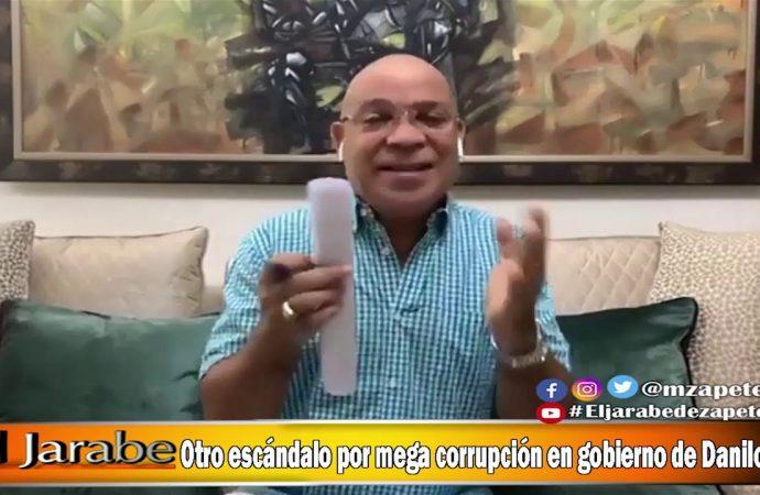Otro escándalo por mega corrupción en gobierno de Danilo   El Jarabe Seg-3 12/05/20