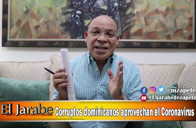 Corruptos dominicanos aprovechan el Coronavirus   El Jarabe Seg-1 10/04/20