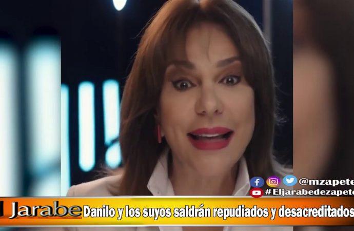 Danilo y los suyos saldrán repudiados y desacreditados   El Jarabe Seg-2 28/05/20
