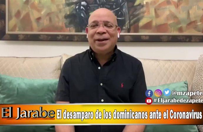 El desamparo de los dominicanos ante el Coronavirus | El Jarabe Seg-1 07/04/20