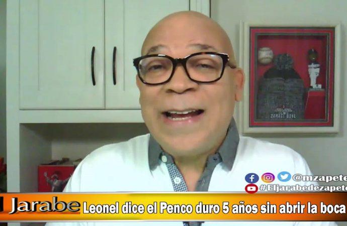 Leonel dice el Penco duro 5 años sin abrir la boca | El Jarabe Seg-4 10/06/20