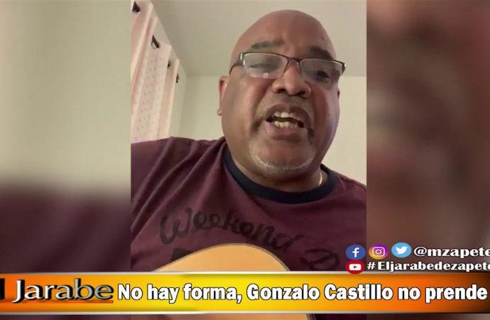 No hay forma, Gonzalo Castillo no prende   El Jarabe Seg-4 05/06/20