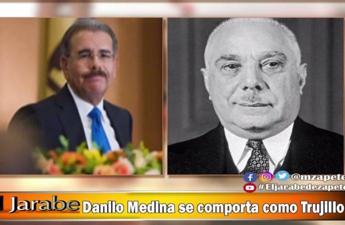 Danilo Medina se comporta como Trujillo   El Jarabe Seg-3 26/06/20