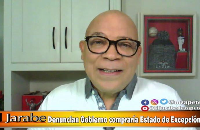 Denuncian Gobierno compraría Estado de Excepción    El Jarabe Seg-3 10/06/20