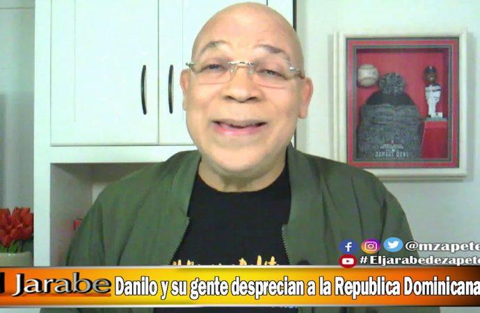 Danilo y su gente desprecian a la República Dominicana   El Jarabe Seg-2 03/06/20