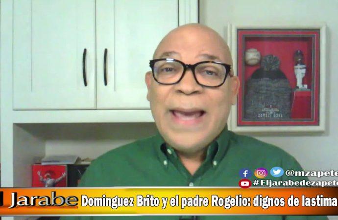 Dominguez Brito y el padre Rogelio: dignos de lastima | El Jarabe Seg-3 17/06/20