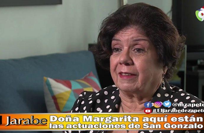 Doña Margarita aquí están las actuaciones de San Gonzalo   El Jarabe Seg-4 02/06/20