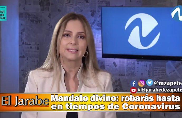 Mandato divino: robarás hasta en tiempos de Coronavirus | El Jarabe Seg-4 06/04/20