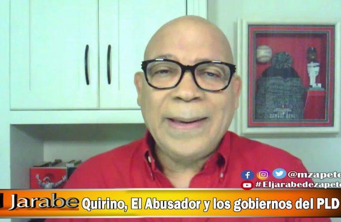 Quirino, El Abusador y los gobiernos del PLD | El Jarabe Seg-3 16/06/20
