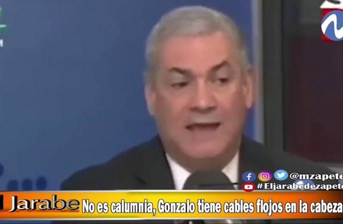 No es calumnia, Gonzalo tiene cables flojos en la cabeza   El Jarabe Seg-4 01/07/20