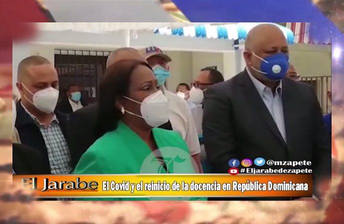 El Covid y el reinicio de la docencia en República Dominicana   El Jarabe Seg-2 22/07/20