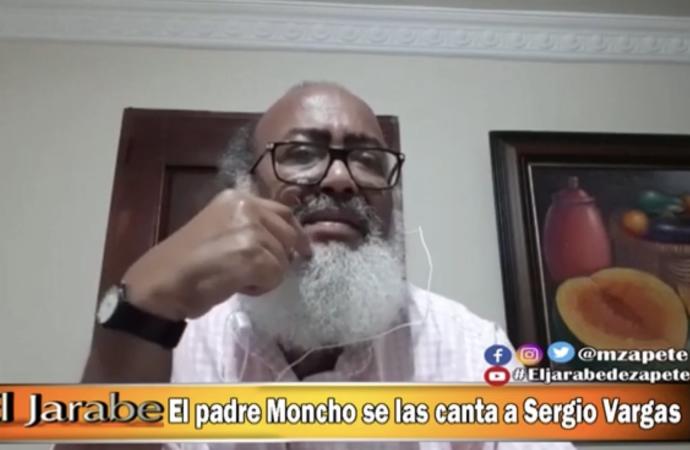 El padre Moncho se las canta a Sergio Vargas