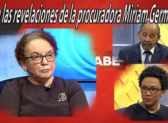 Vea las revelaciones de la procuradora Miriam Germán | El Jarabe Seg-2 05/05/21